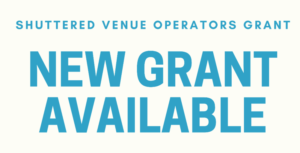 Shuttered Venue Operators Grant Portal Opens on Monday at Noon